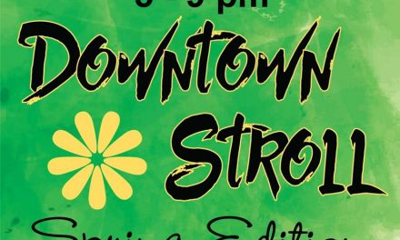 Downtown Stroll set for April 1, 2017