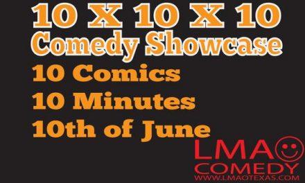 10 X 10 X 10 Comedy Showcase at LMAO Comedy in Paris, TX