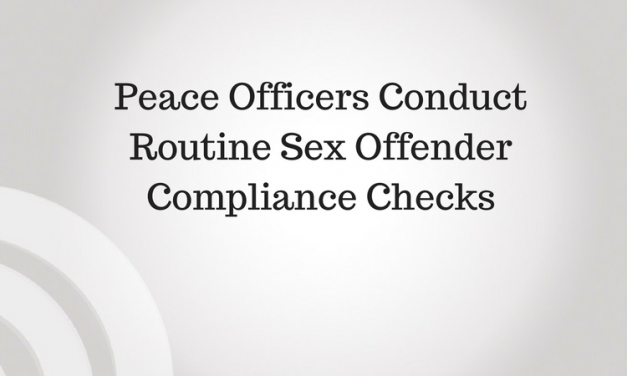 Peace Officers Conduct Routine Sex Offender Compliance Checks