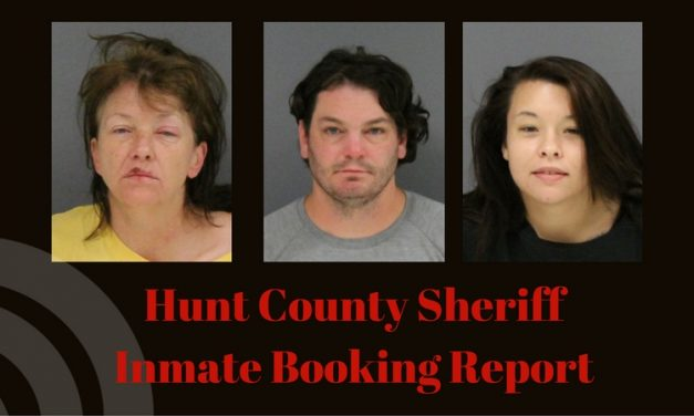 Hunt County Sheriff Inmate Booking Report – August 8, 2017