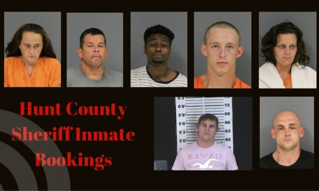Hunt County Sheriff Inmate Booking Report – August 10, 2017