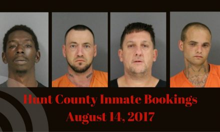 Hunt County Sheriff Inmate Booking Report – August 14, 2017