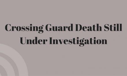 Death of crossing guard case still under investigation