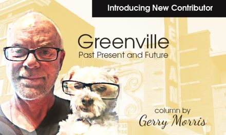 Greenville, Past Present and Future