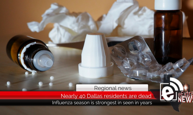 Regional news: Nearly 40 people are dead in Dallas after contracting the flu