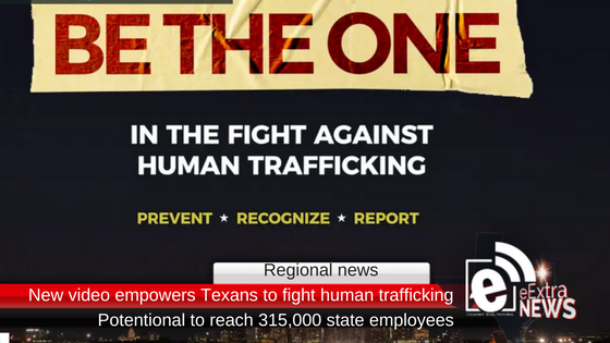 New training video empowers Texans in the fight against human trafficking