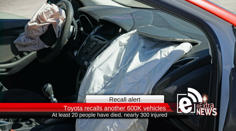 Toyota adds another 600K vehicles to airbag recall; at least 20 people have died