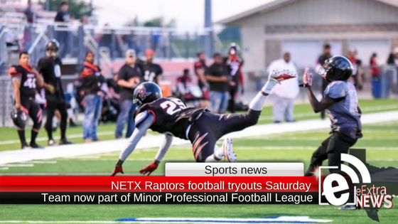 NETX Raptors football tryouts are Saturday