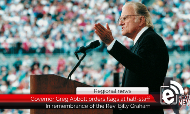 Texas Flags to be lowered to half-staff in remembrance of the Rev. Billy Graham
