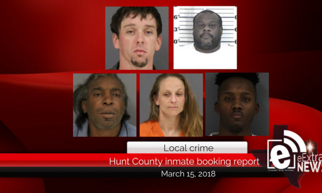Hunt County inmate booking report || March 15, 2018