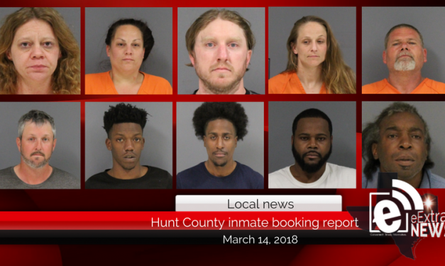 Hunt County inmate booking report || March 14, 2018
