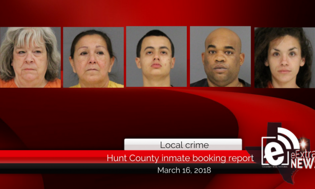 Hunt County inmate booking report || March 16, 2018