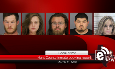 Hunt County inmate booking report || March 21, 2018
