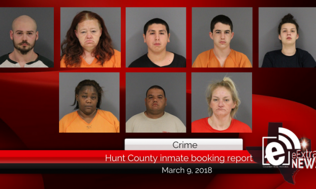 Hunt County inmate booking report || March 9, 2018