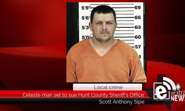 Celeste man seeks to sue Hunt County Sheriff's Office