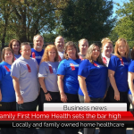 Family First Home Health sets the bar high for home healthcare