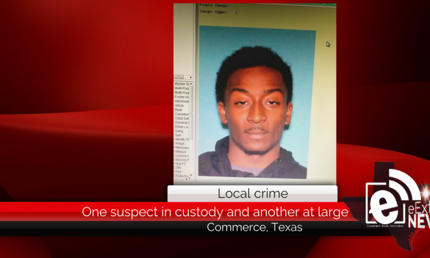 One suspect in custody and another at large in Commerce, Texas
