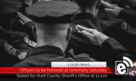 Hunt County law enforcement to be honored at ceremony Saturday