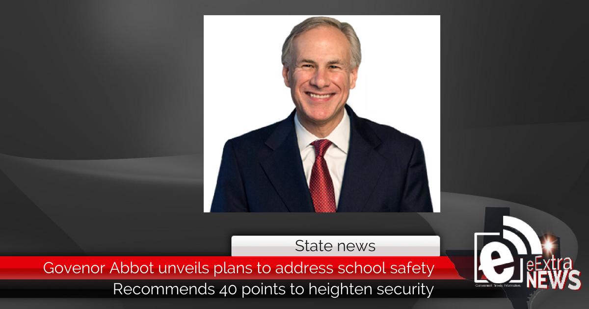 Governor Abbott unveils plan to address school safety