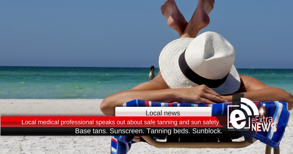 Medical professional speaks out about safe tanning and sun safety