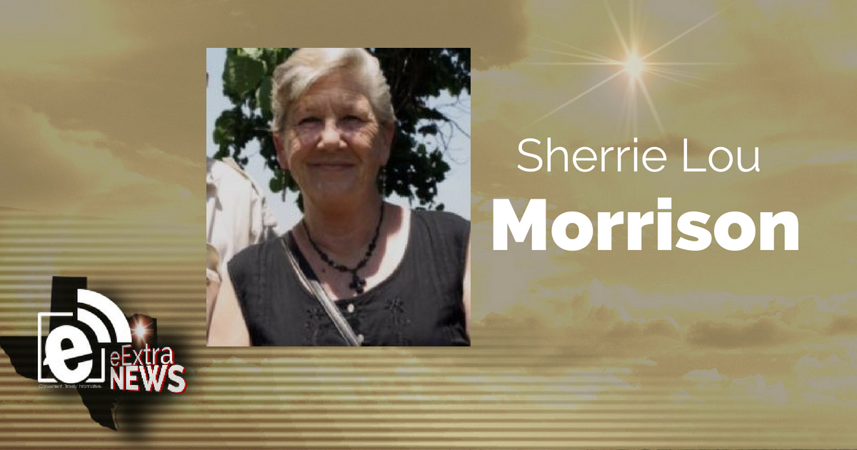 Sherrie Lou Morrison of Campbell, Texas