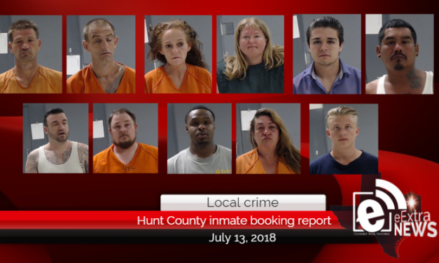 Hunt County inmate booking report || July 13, 2018