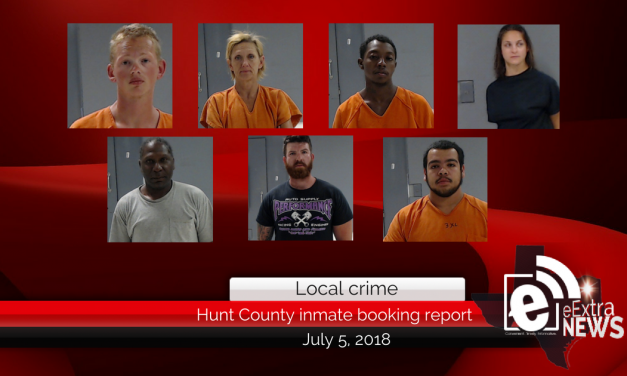Hunt County Sheriff inmate booking report    July 5, 2018