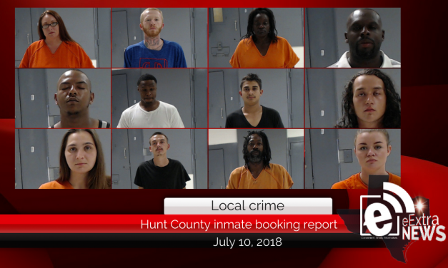 Hunt County inmate booking report || July 10, 2018