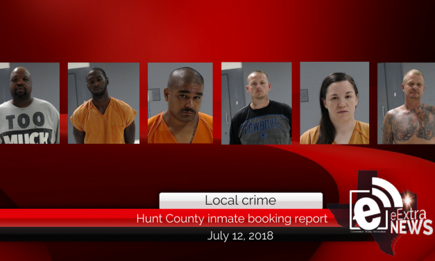 Hunt County inmate booking report || July 12, 2018
