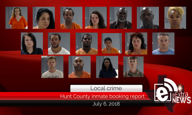 Hunt County inmate booking report    July 6, 2018