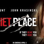 'A Quiet Place' || Movie Review by Nick Murillo