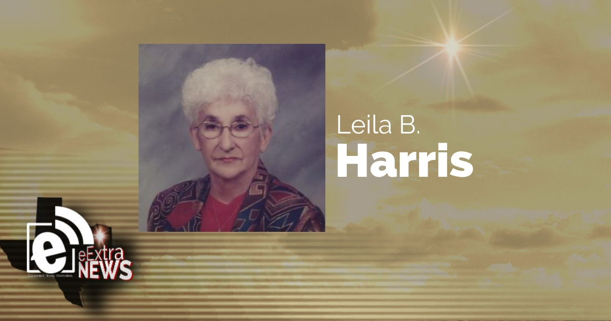 Leila B. Harris of Greenville, TX