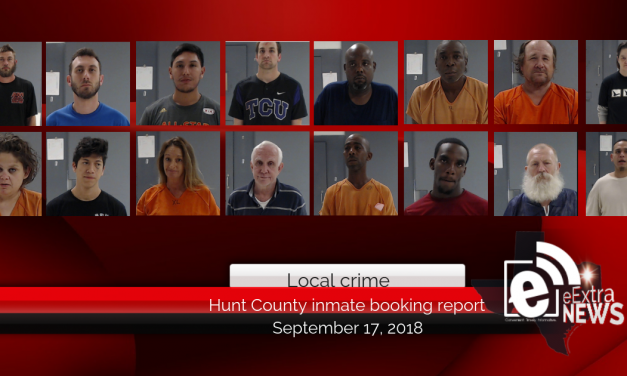 Hunt County inmate booking report || September 17, 2018