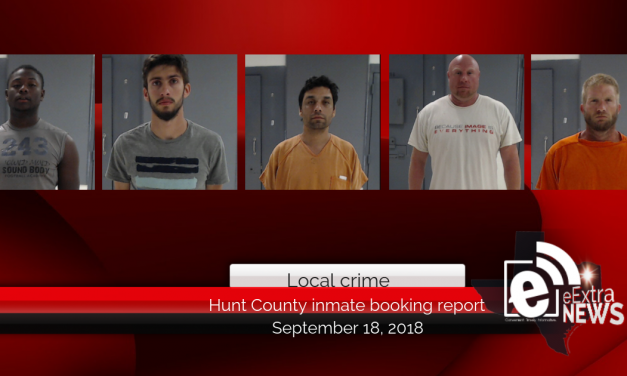 Hunt County inmate booking report || September 18, 2018