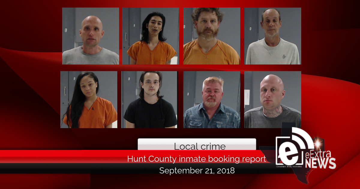 Hunt County inmate booking report || September 21, 2018