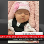 TXDOT says two out of three child safety seats misused in Texas