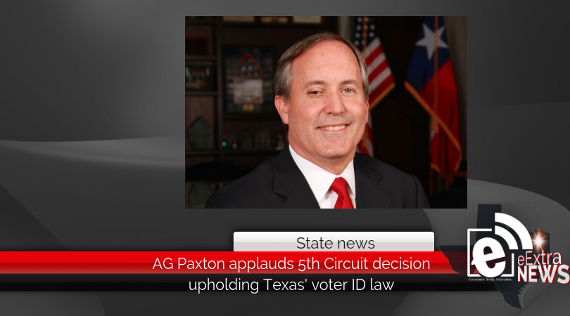 AG Paxton applauds 5th Circuit decision upholding Texas' voter ID law