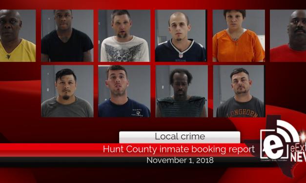 Hunt County inmate booking report || November 1, 2018