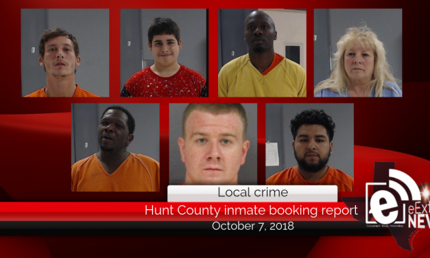 Hunt County inmate booking report || October 7, 2018