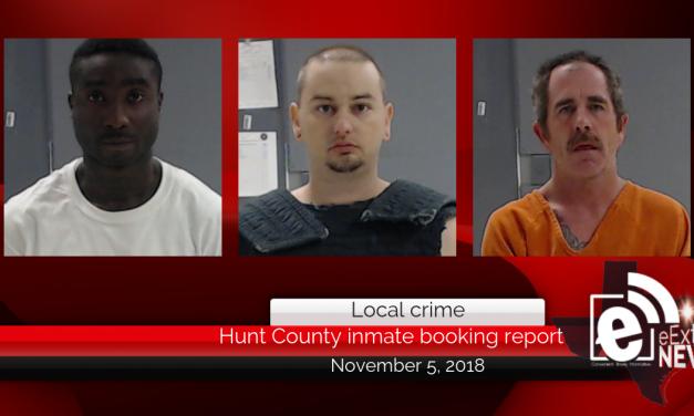 Hunt County inmate booking report || November 5, 2018