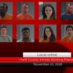 Hunt County inmate booking report || November 10, 2018
