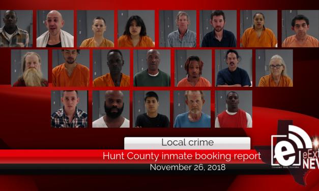 Hunt County inmate booking report    November 26, 2018