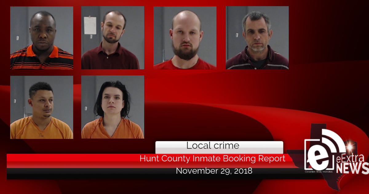 Hunt County inmate booking report || November 29, 2018
