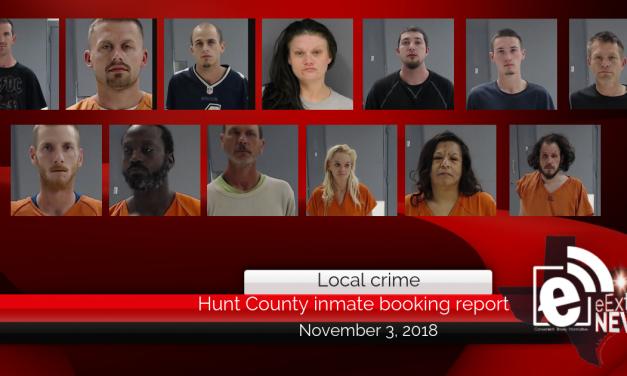 Hunt County inmate booking report || November 3, 2018