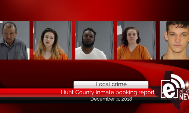 Hunt County inmate booking report || December 4, 2018