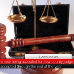Applications are now being accepted for new county judge