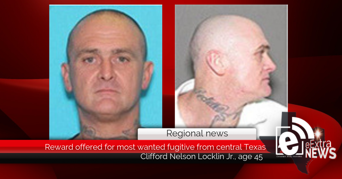 Reward offered for most wanted fugitive from central Texas