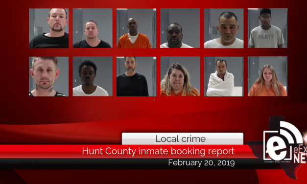Hunt County inmate booking report || February 20, 2019
