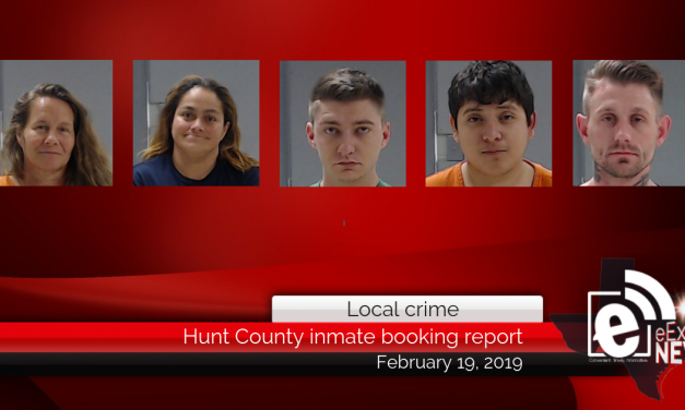 Hunt County inmate booking report || February 19, 2019