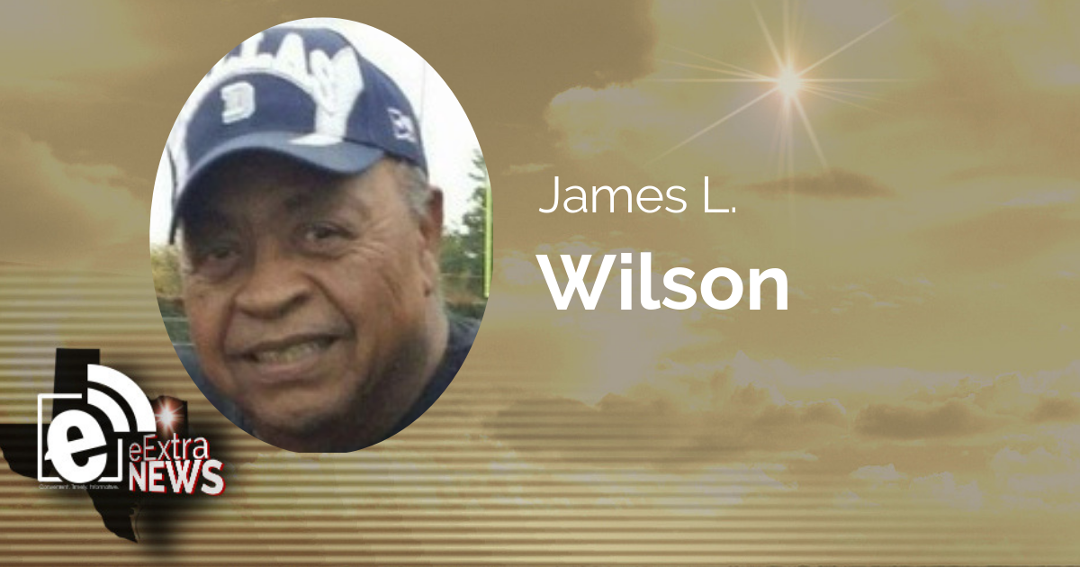 James L. Wilson of Neylandville, Texas